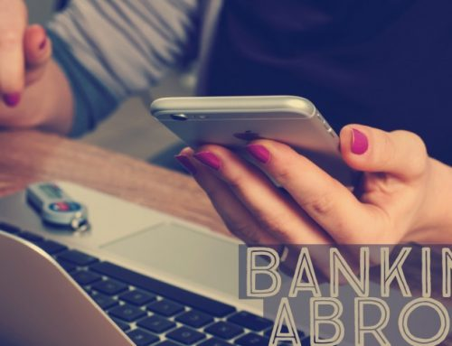 Banking While You're Traveling Abroad